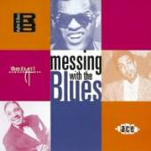 VARIOUS  - CD MESSING WITH THE BLUES