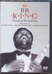 BB KING  - DVD STANDING ROOM ONLY