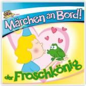 VARIOUS  - CD MĂARCHEN AN BORD! DER FROSCHKöN