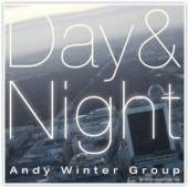 ANDY WINTER GROUP  - CD DAY AND NIGHT