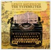 ANDERSON LEROY  - 2xCD TYPEWRITER
