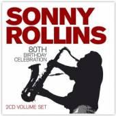 ROLLINS SONNY  - 2xCD 80TH BIRTHDAY CELEBRATION