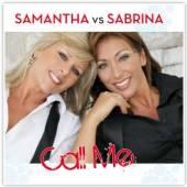 SAMANTHA VS. SABRINA  - CM CALL ME