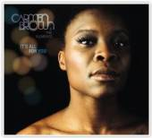 BROWN CARMEN & THE ELEMENTS  - CD IT'S ALL FOR YOU