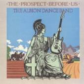ALBION DANCE BAND  - CD PROSPECT BEFORE US