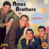 AMES BROTHERS  - 2xCD TOGETHER
