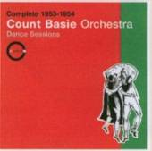 BASIE ORCHESTRA COUNT  - CD COMPLETE 1953-54:DANCE SE