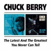 BERRY CHUCK  - CD LATEST AND.../YOU NEVER C