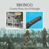 BRONCO  - CD COUNTRY HOME/ACE OF..