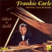 CARLE FRANKIE  - 2xCD SILVER AND GOLD