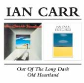 CARR IAN  - 2xCD OUT OF THE LONG/OLD HEART