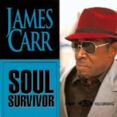 JAMES CARR  - CD SOUL SURVIVOR