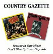 COUNTRY GAZETTE  - CD TRAITOR IN OUR MIDST/DON'