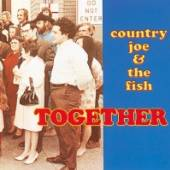 COUNTRY JOE AND THE FISH  - CD TOGETHER
