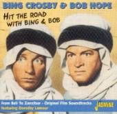 CROSBY BING & BOB HOPE  - 2xCD HIT THE ROAD WITH BING&BO