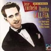 CURBELO JOSE & HIS ORCHE  - CD RUMBA GALLEGA 1946-1951
