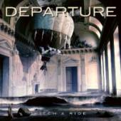 DEPARTURE  - CD HITCH A RIDE