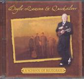 LAWSON DOYLE & QUICKSILV  - CD SCHOOL OF BLUEGRASS