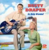 DRAPER RUSTY  - 2xCD NO HELP WANTED