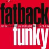 FATBACK BAND  - CD FUNKY