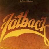 FATBACK BAND  - CD ON THE FLOOR