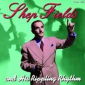 FIELDS SHEP  - CD AND JIS RIPPLING RHYTHM
