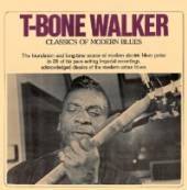 WALKER T-BONE  - CD CLASSICS OF MODERN BLUES