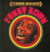 WALKER T-BONE  - CD FUNKY TOWN
