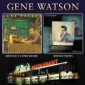 WATSON GENE  - CD REFLECTIONS / SHOULD I..