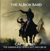 ALBION BAND  - CD CAPTURED