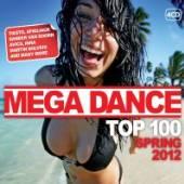 VARIOUS  - CD MEGA DANCE SPRING 2012..