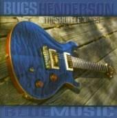 HENDERSON BUGS  - CD BLUE MUSIC