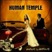 HUMAN TEMPLE  - CD HALFWAY TO HEARTACHE