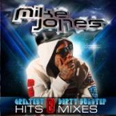 JONES MIKE  - CD GREATEST HITS & DIRTY..