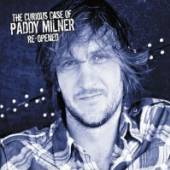 PADDY MILNER  - CD THE CURIOUS CASE ..