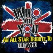WHO =TRIB=  - 2xVINYL WHO ARE YOU [VINYL]