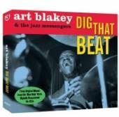 BLAKEY ART & THE JAZZ ME  - 3xCD DIG THAT BEAT