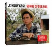 CASH JOHNNY  - 2xCD SONGS OF OUR SOIL