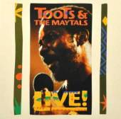 TOOTS & THE MAYTALS  - CD LIVE!