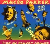 PARKER MACEO  - VINYL LIFE ON PLANET GROOVE [VINYL]