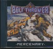 BOLT THROWER  - CD MERCENARY