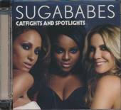 SUGABABES  - CD CATFIGHTS AND SPOTLIGHTS