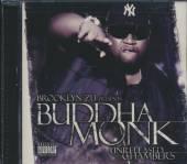 BUDDHA MONK  - CD UNRELEASED CHAMBERS