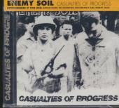 ENEMY SOIL  - MCD CASUALTIES OF PROGRESS