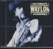 JENNINGS WAYLON  - CD ULTIMATE WAYLON JENNINGS