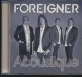 FOREIGNER  - CD ACOUSTIQUE