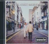 OASIS  - CD (WHAT'S THE STORY) MORNING GLORY ?