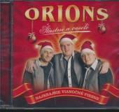 ORIONS  - CD STASTNE A VESELE,..