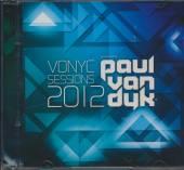 DYK PAUL VAN  - CD VONYC SESSIONS 2012