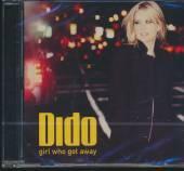 DIDO  - CD GIRL WHO GOT AWAY